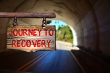 Journey To Recovery Sign