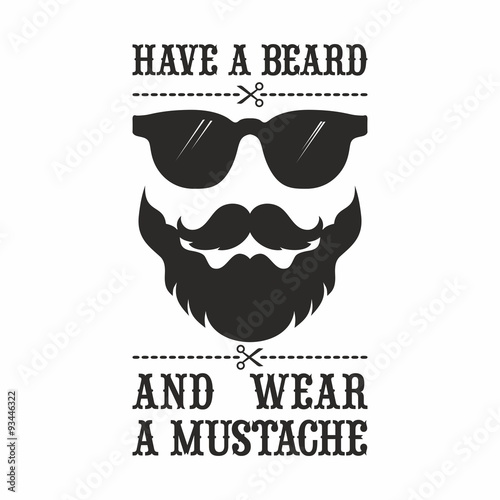 Fotografie, Obraz  Mustache. Have a beard and wear a mustache.