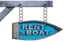 Rent A Boat - Directional Sign...