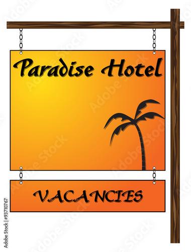 Photo  Paradise Hotel Vacancies Hanging Sign