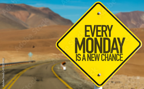 Tablou Canvas Every Monday Is a New Chance sign on desert road