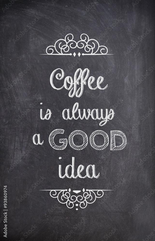 Kaffee Zitat Mit Kreide Auf Einer Tafel Geschrieben Foto