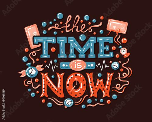 Fotografie, Obraz  Modern  flat design hipster illustration with phrase Time Is Now