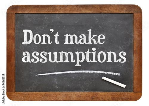 Do not make assumptions Canvas Print
