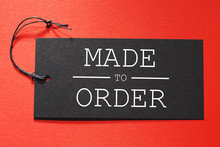 Made To Order Text On A Black ...