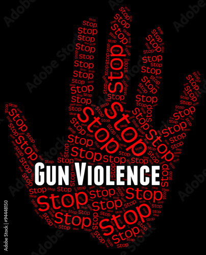 Stop Gun Violence Represents Brute Force And Brutality Tablou Canvas