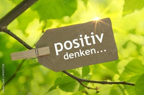 Fotografie, Obraz  positiv denken...