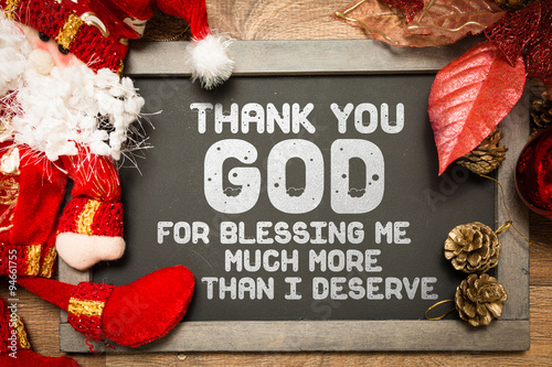Photo Thank You God For Blessing Me Much More Than I Deserve