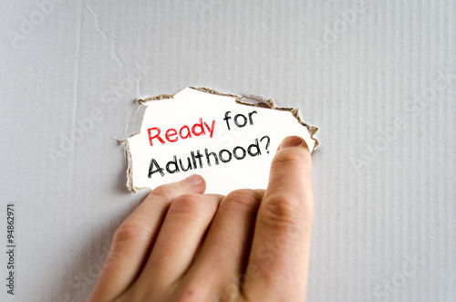 Ready for adulthood text concept Canvas Print