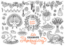 Let's Celebrate Thanksgiving Day Doodles Set. Traditional Symbols - Thanksgiving Turkey, Pumpkin Pie, Corn, Cornucopia, Wheat. Freehand Vector Drawings Collection Isolated