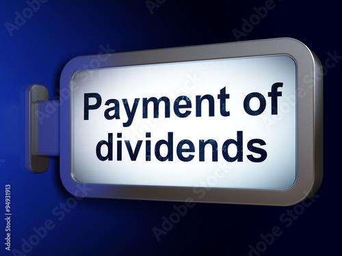 Fotografía  Money concept: Payment Of Dividends on billboard background