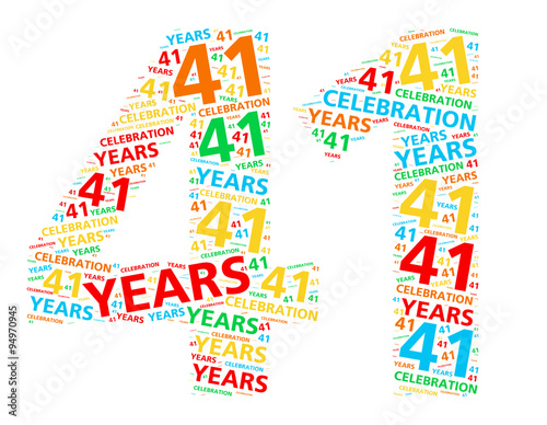 Fotografia  Colorful word cloud for celebrating a 41 year birthday or anniversary