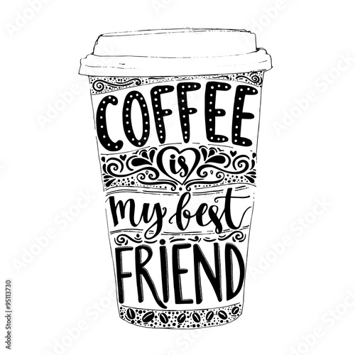 Photo  Coffee is my best friend