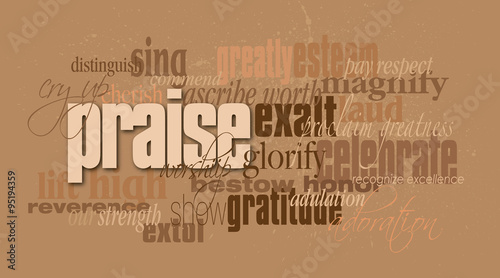 Fotografija Graphic typographic montage of the Christian concept of the word praise, compose