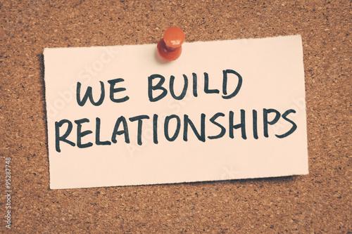 Photo we build relationships