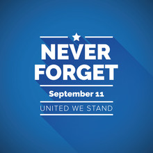 Never Forget 9/11 Concept - Un...