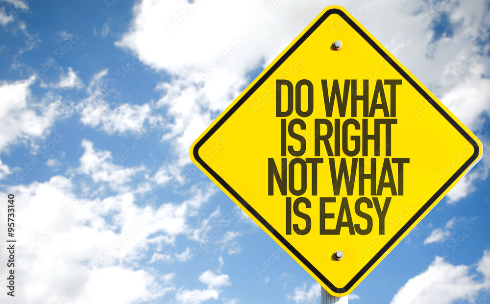 Fototapeta Do What Is What Not What Is Easy sign with sky background