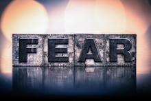 Fear Concept Vintage Letterpre...