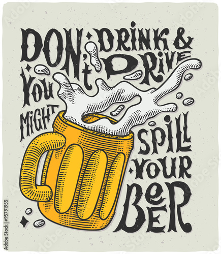"Fotografie, Obraz  Graphic poster with mug engraving and funny text ""Don't drink and drive you migh"