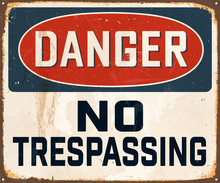 Danger No Trespassing - Vintag...