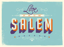 Vintage Style Touristic Greeting Card With Texture Effects - Love From Salem, Oregon - Vector EPS10.