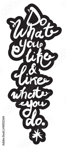 Wall Murals Retro sign Vector inspirational inscription. Hand drawn lettering quote for greeting cards, posters, and print elements