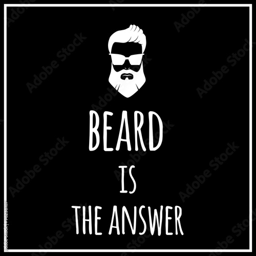 Photo  Funny quotation about beard. Vector art.