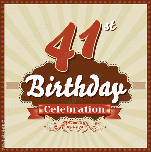 Fotografia  41 years celebration, 41 happy birthday retro style card - vector eps10