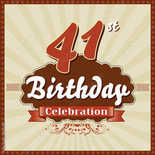 Poster  41 years celebration, 41 happy birthday retro style card - vector eps10