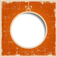 Blank Christmas Ball On Orange Textured Grunge Background.
