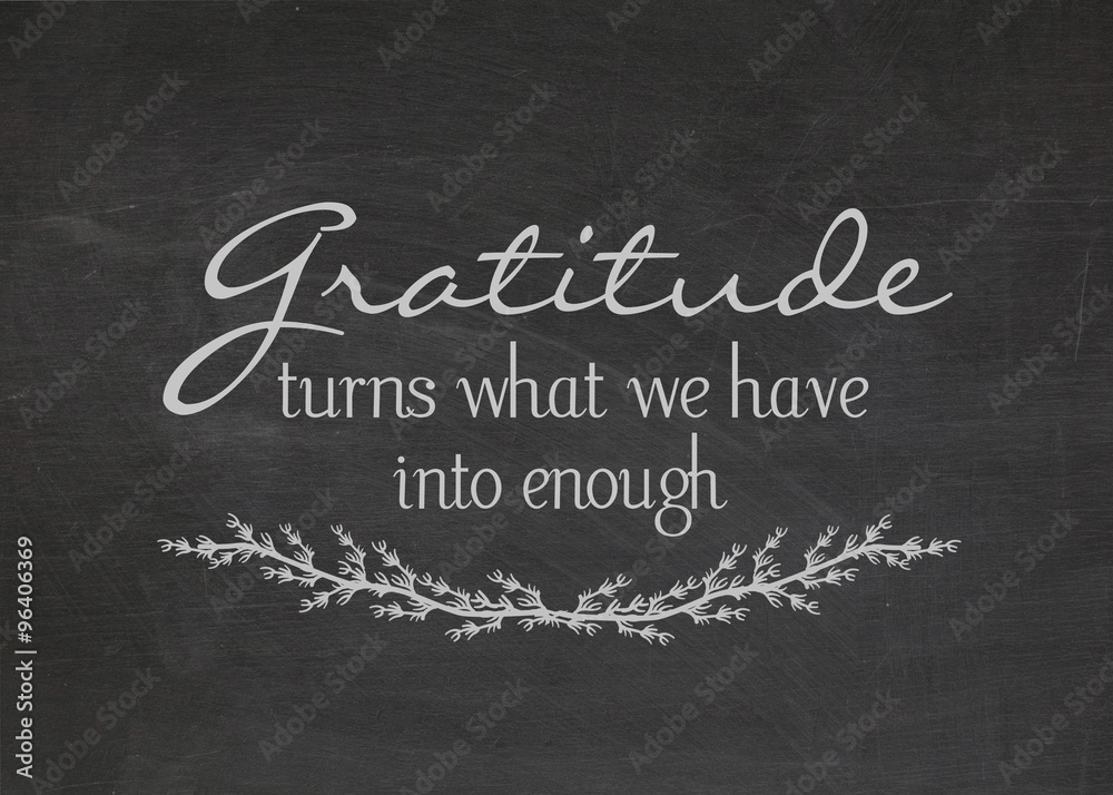 Fototapety, obrazy: gratitude quote on dusty black chalkboard