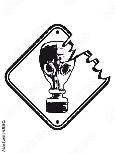 Photo  WARNING Danger sign danger caution gas mask poison radioactively contaminated