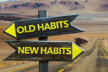 Old Habits - New Habits Signpo...
