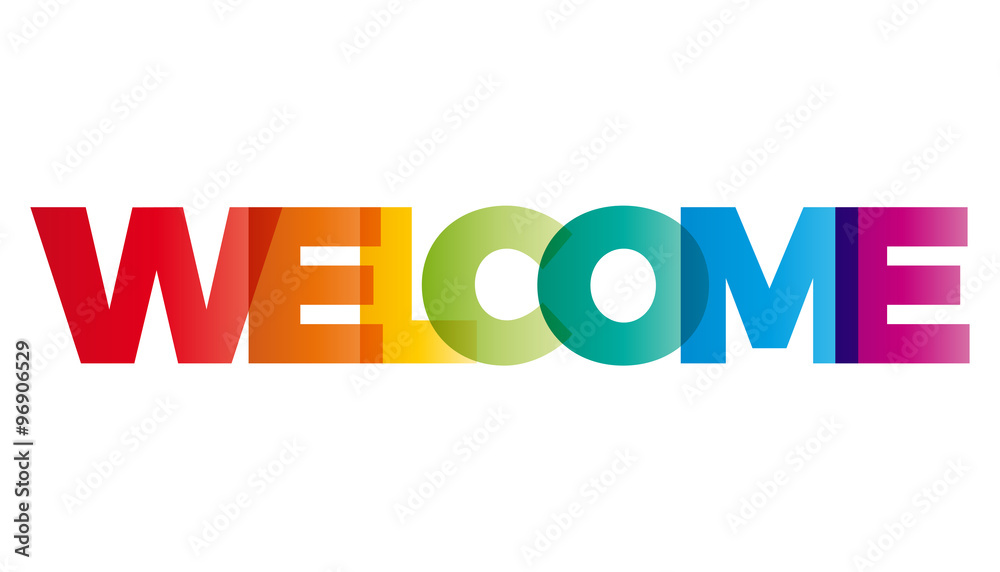 Fototapeta The word Welcome. Vector banner with the text colored rainbow.