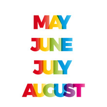 The Words May, June, July, Aug...