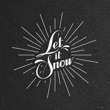 Let It Snow. Vector Illustration
