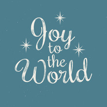 Joy To The World - Christmas Retro Lettering. Vector Ink Stamp Effect, Grunge Background.