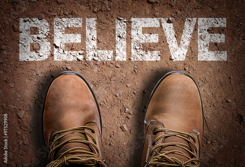 Top View of Boot on the trail with the text: Believe Poster