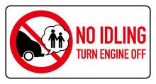 Idle Free Zone Turn Engine Off...