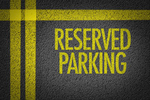 Reserved Parking Written On Th...