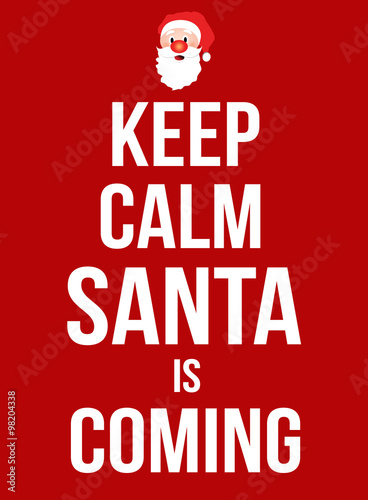 Keep calm Santa is coming poster Plakát