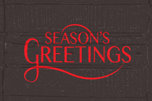 Season's Greetings Typography For Christmas/New Year Greeting Ca