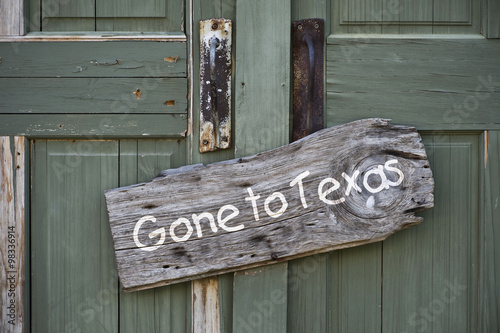 Foto op Canvas Texas Gone to Texas.