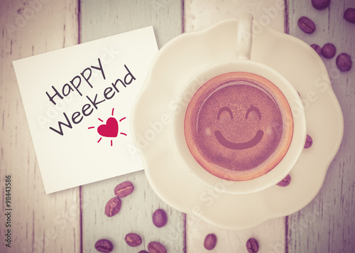 Láminas  Happy weekend with coffee cup on table