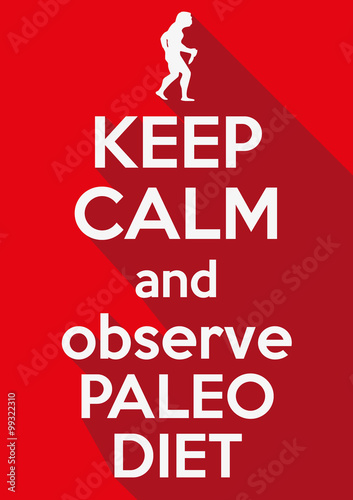 Flat design Keep Calm and observe Paleo Diet Plakát