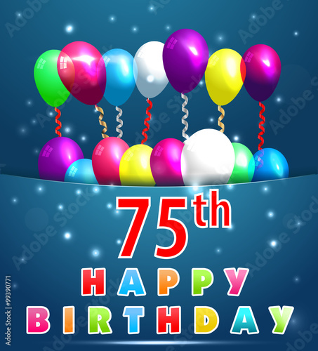 75 Year Happy Birthday Card With Balloons And Ribbons75th