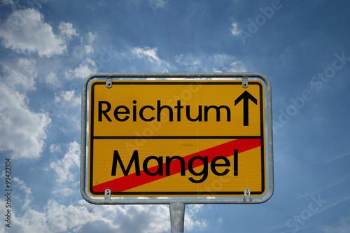 Fotografie, Obraz  Schild Reichtum Mangel
