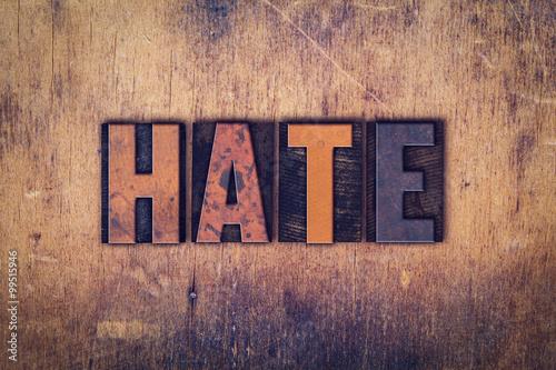 Fényképezés  Hate Concept Wooden Letterpress Type