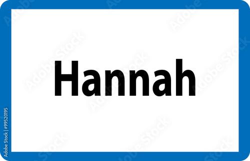Beliebter weiblicher Vorname Hannah auf österreichischer Ortstafel Poster