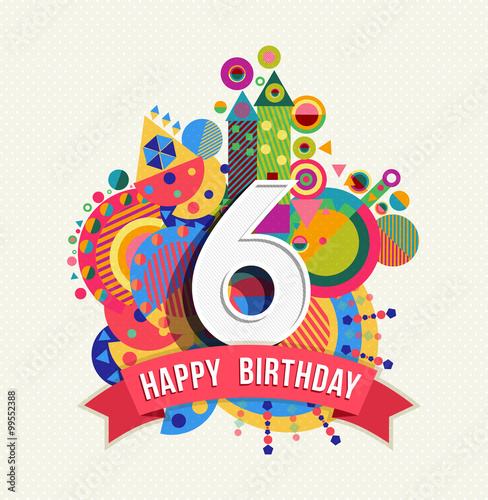 Happy birthday 6 year greeting card poster color Poster